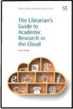 cover of The Librarian's Guide to Academic Research in the Cloud